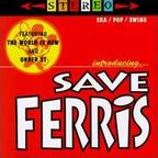 Save Ferris - Introducing... Save Ferris