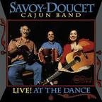 Savoy-Doucet Cajun Band - Live! At The Dance