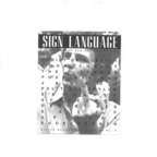 Sawhorse - Sign Language