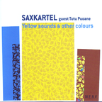Saxkartel - Yellow Sounds & Other Colours