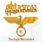 Saxon - The Eagle Has Landed III
