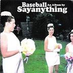 Say Anything - Baseball · An Album By Sayanything