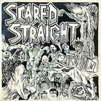 Scared Straight - Born To Be Wild