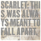 Scarlet (US) - This Was Always Meant To Fall Apart