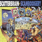 Scatterbrain - Scamboogery