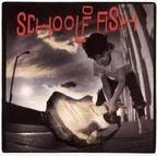 School Of Fish - s/t