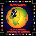 Scotia Nostra - Scotland By Our Side
