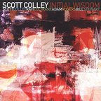 Scott Colley - Initial Wisdom