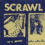 Scrawl - He's Drunk & Plus, Also, Too_