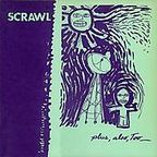 Scrawl - Plus, Also, Too_