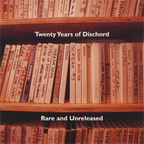 Scream - Twenty Years Of Dischord · Rare And Unreleased