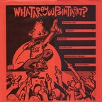 Screeching Weasel - What Are You Pointing At?