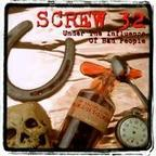 Screw 32 - Under The Influence Of Bad People