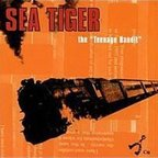 "Sea Tiger - The ""Teenage Bandit"""