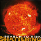 Season To Risk - The Shattering