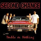 Second Chance - Double Or Nothing