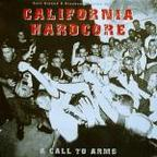 Second Coming (US 1) - California Hardcore · A Call To Arms