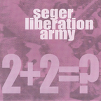 Seger Liberation Army - 2+2=?