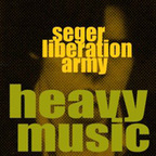 Seger Liberation Army - Heavy Music