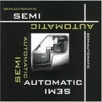 Semiautomatic - s/t