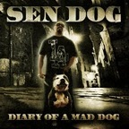 Sen Dog - Diary Of A Mad Dog