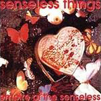 Senseless Things - Empire Of The Senseless