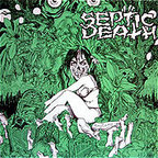 Septic Death - Need So Much Attention