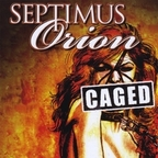 Septimus Orion - Caged