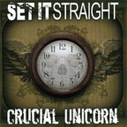 Set It Straight - Crucial Unicorn