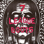 Seven League Boots - Anxious Hunger