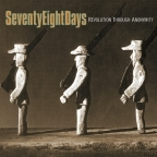 Seventy Eight Days - Revolution Through Anonymity