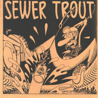 Sewer Trout - Songs About Drinking