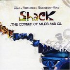 Shack - ...The Corner Of Miles And Gil