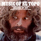 Shades Of Joy - Music Of El Topo