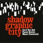 Shadowgraphic City - s/t