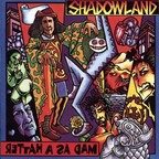 Shadowland (UK) - Mad As A Hatter