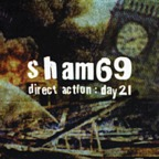 Sham 69 - Direct Action : Day 21