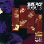 Shane Pacey And The Cigars - Got The News