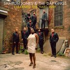 Sharon Jones And The Dap-Kings - I Learned The Hard Way