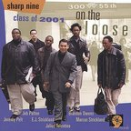 Sharp Nine Class Of 2001 - On The Loose