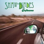 Shaw · Blades - Influence