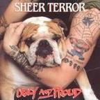 Sheer Terror - Ugly And Proud