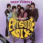 Sheila Carter And Episode Six - The Roots Of Deep Purple · The Complete Episode Six (released by Episode Six)