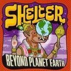 Shelter (US 2) - Beyond Planet Earth