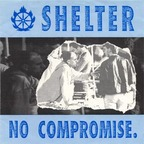 Shelter (US 2) - No Compromise.
