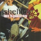 Shelter (US 2) - When 20 Summers Pass