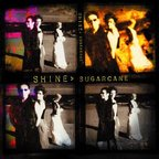 Shine (UK) - Sugarcane
