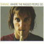 Shining (NO) - Where The Ragged People Go