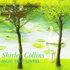 Shirley Collins - False True Lovers
