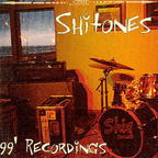 Shitones - 99' Recordings